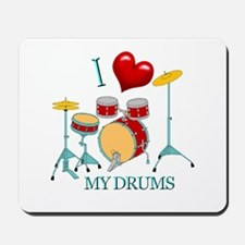 I Love My DRUMS Mousepad