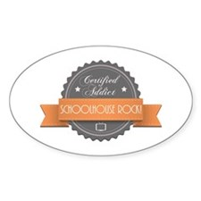 Certified Addict: Schoolhouse Rock! Oval Decal