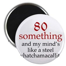 80...Whatchamacallit Magnets