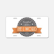 Certified Addict: The L Word Aluminum License Plat
