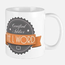Certified Addict: The L Word Mug