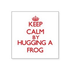Keep calm by hugging a Frog Sticker