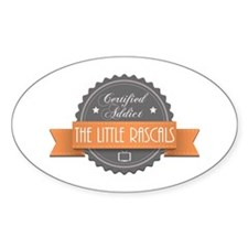 Certified Addict: The Little Rascals Oval Decal
