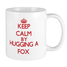 Keep calm by hugging a Fox Mugs