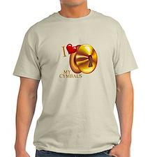 I Love My Cymbals T-Shirt