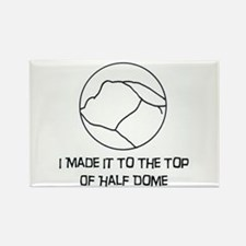 I Made It To The Top Of Half Dome Logo Magnets