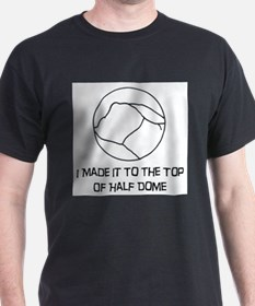 I Made It To The Top Of Half Dome Logo T-Shirt