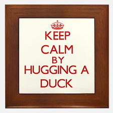 Keep calm by hugging a Duck Framed Tile