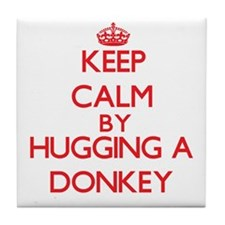Keep calm by hugging a Donkey Tile Coaster