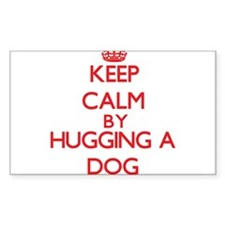 Keep calm by hugging a Dog Decal