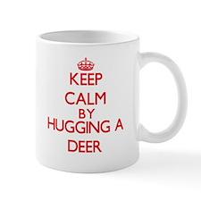 Keep calm by hugging a Deer Mugs