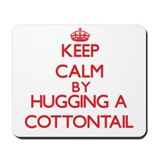 Keep calm by hugging a Cottontail Mousepad