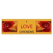 I LOVE CHICKENS Bumper Bumper Sticker