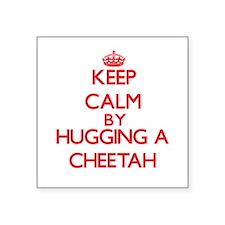Keep calm by hugging a Cheetah Sticker