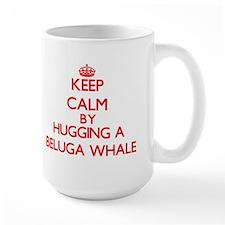 Keep calm by hugging a Beluga Whale Mugs