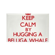 Keep calm by hugging a Beluga Whale Magnets