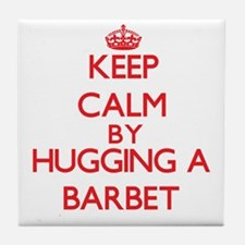 Keep calm by hugging a Barbet Tile Coaster