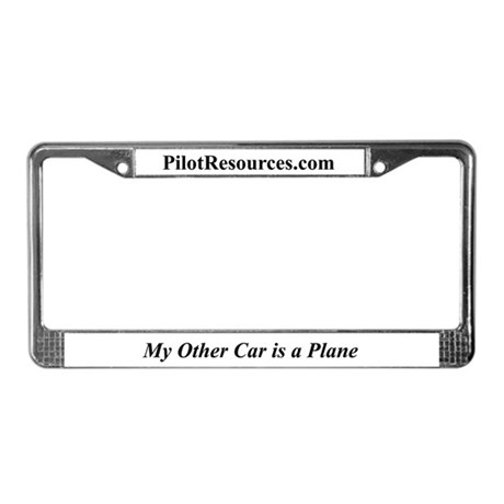 """""""My Other Car is a Plane"""" License Plate Frame"""