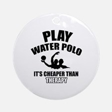 water polo is my therapy Ornament (Round)