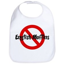 Anti English Muffins Bib
