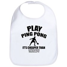 ping pong is my therapy Bib