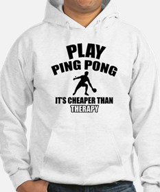 ping pong is my therapy Hoodie