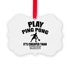 ping pong is my therapy Ornament