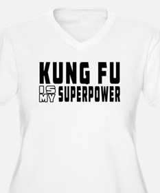 Kung Fu Is My Superpower T-Shirt