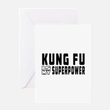 Kung Fu Is My Superpower Greeting Card