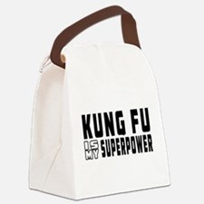 Kung Fu Is My Superpower Canvas Lunch Bag