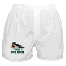 ID RATHER BE DUCK HUNTING Boxer Shorts