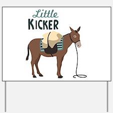 Little KICKER Yard Sign