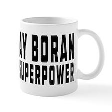 Muay Boran Is My Superpower Mug