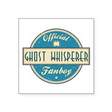 Official Ghost Whisperer Fanboy Square Sticker 3""