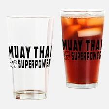 Muay Thai Is My Superpower Drinking Glass