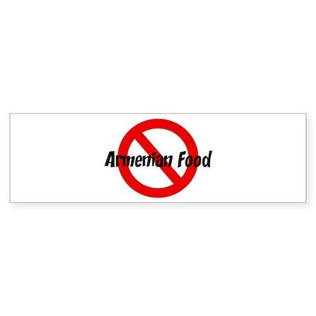 Anti Armenian Food Bumper Sticker