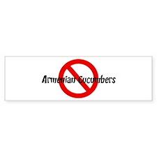 Anti Armenian Cucumbers Bumper Bumper Bumper Sticker