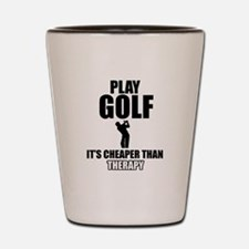 golf is my therapy Shot Glass
