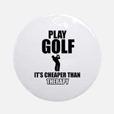 golf is my therapy Ornament (Round)