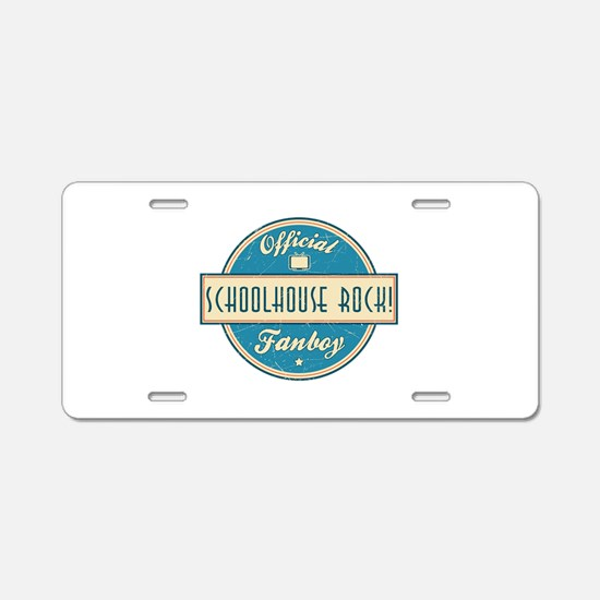 Official Schoolhouse Rock! Fanboy Aluminum License