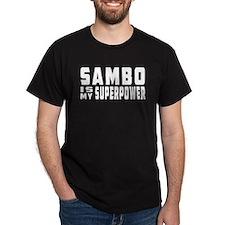 Sambo Is My Superpower T-Shirt