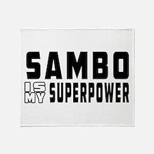 Sambo Is My Superpower Throw Blanket