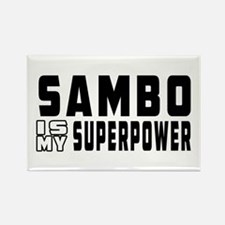 Sambo Is My Superpower Rectangle Magnet
