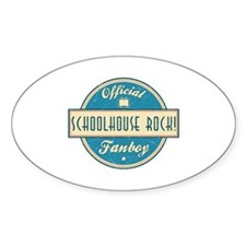 Official Schoolhouse Rock! Fanboy Oval Decal