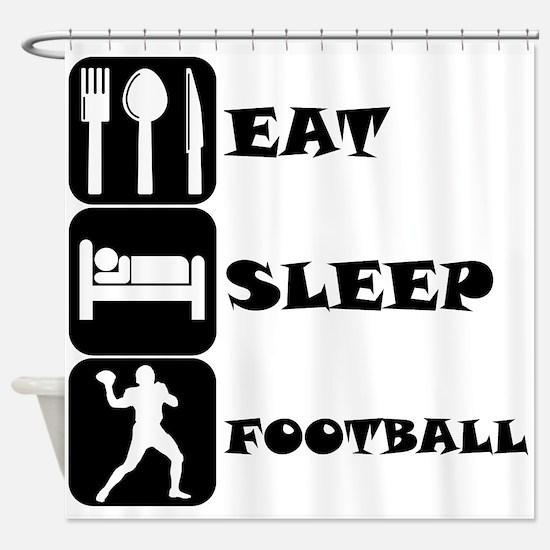 Eat Sleep Football (Quarterback) Shower Curtain