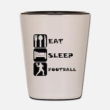 Eat Sleep Football (Quarterback) Shot Glass