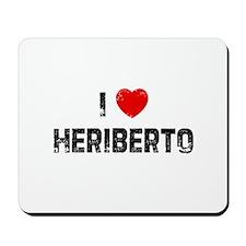 I * Heriberto Mousepad