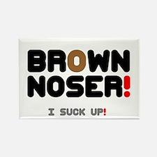 BROWN NOSER! - I SUCK UP! Magnets