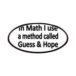 In Math I use a method called Guess Hope Patches