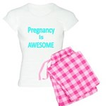 Pregnancy is AWESOME Pajamas
